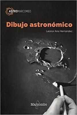 El primer libro en español sobre Dibujo Astronómico. Por Leonor Ana Hernández